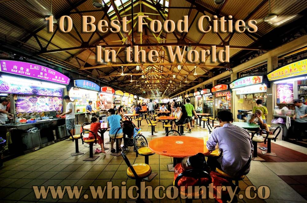 Top 10 BEST FOOD Cities in the World