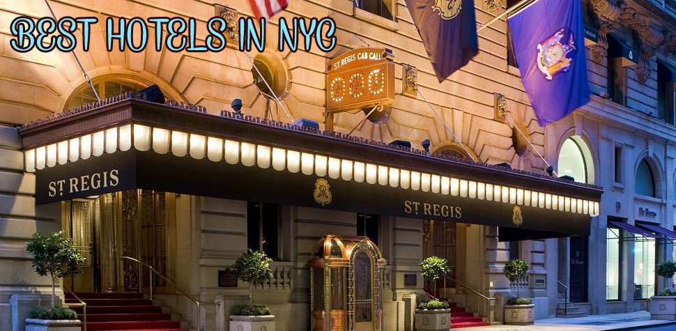 10 of the best nyc hotels