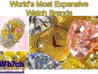 list of top ten most expensive watch brands in the world