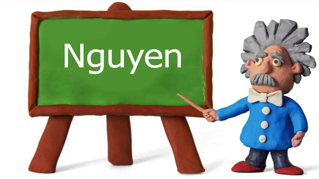 some most commonly used name, Nguyen